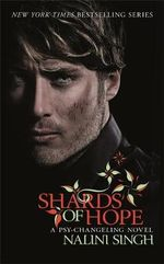 Shards of Hope : A Psy-Changeling Novel - Nalini Singh