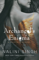 Archangel's Enigma : A Guild Hunter Novel - Nalini Singh