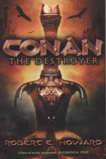 Conan the Destroyer - Robert E. Howard