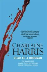 Dead as a Doornail : A True Blood Novel : Sookie Stackhouse : Book 5 - Charlaine Harris