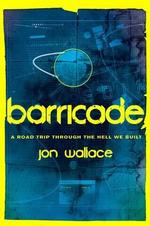 Barricade - Jon Wallace