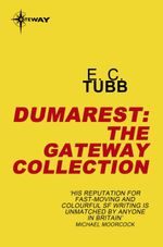 The Dumarest eBook Collection : Dumarest Saga - E.C. Tubb
