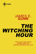 The Witching Hour - James E. Gunn