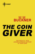 The Coin Giver - M.M. Buckner