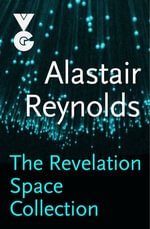The Revelation Space eBook Collection - Alastair Reynolds