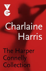 Grave Sight / Grave Surprise / An Ice Cold Grave / Grave Secret : Harper Connelly : Complete Collection 1-4 - Charlaine Harris