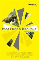 The Land That Time Forgot SF Gateway Omnibus - Edgar Rice Burroughs