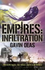 Empires : Infiltration - Gavin Deas