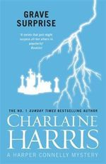 Grave Surprise : Harper Connelly : Book 2 - Charlaine Harris