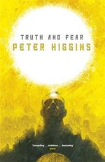 Truth and Fear : The Wolfhound Century - Peter Higgins