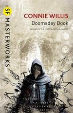 The Doomsday Book : S.F. Masterworks - Connie Willis