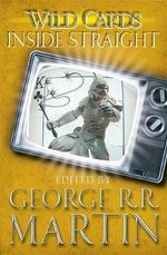 Wild Cards : Inside Straight - George R. R. Martin