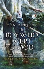The Boy Who Wept Blood - Den Patrick