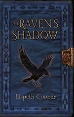 The Raven's Shadow : The Wild Hunt : Book 3 - Elspeth Cooper