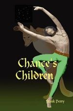 Chance's Children - Frank Perry
