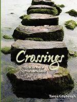 Crossings : Discipleship for the Brokenhearted - Author Tanya Grubaugh