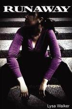Runaway - Author Lysa Walker