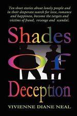 Shades of Deception - Vivienne Diane Neal