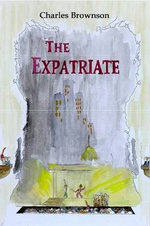 The Expatriate - Charles Brownson