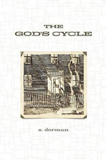 The God's Cycle - S Dorman