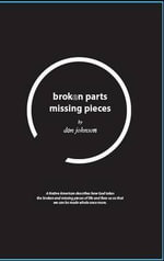 Broken Parts, Missing Pieces - Don Johnson