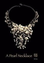 A Pearl Necklace - Mi Xue