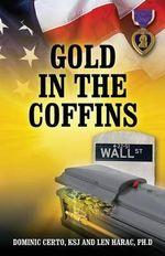 Gold in the Coffins - Dominic Certo Ksj