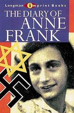 The Diary of Anne Frank : Novels Post 1900) - Anne Frank