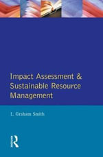 Impact Assessment and Sustainable Resource Management : Surfaces and Roundness - L.Graham Smith