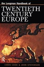 Longman Handbook of Twentieth Century Europe : Longman Companions to History (Paperback) - Chris Cook