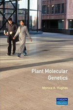 Plant Molecular Genetics - Monica A. Hughes