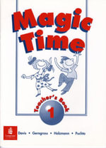 Magic Time : Teacher's Book Bk. 1 - Robin Davis