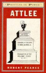 Attlee - Robert Pearce