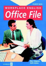 Workplace English Office File Student Book : Student's Book - Marc Helgesen