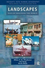 Landscapes : Ways of Imagining the World - Hilary P.M. Winchester