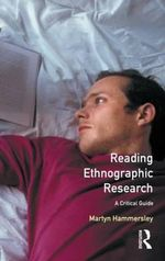 Reading Ethnographic Research : A Critical Guide - Martyn Hammersley