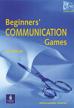Beginners' Communication Games - Jill Hadfield