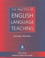 The Practice of English Language Teaching : Elementary Level British English Version - Jeremy Harmer