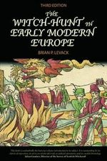 The Witch-hunt in Early Modern Europe - Brian P. Levack