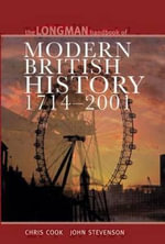 The Longman Handbook of Modern British History, 1714-2001 - Chris Cook