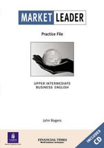 Market Leader Upper Intermediate Practice File Book and CD Pack : Business English with the