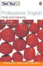 Test Your Professional English : Hotel and Catering - Alison Pohl