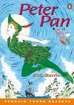 Peter Pan : Penguin Young Readers Level 3 - Sir J. M. Barrie