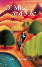 Of Mice and Men :  Mice & Men (With Notes) - John Steinbeck