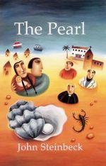The Pearl :  Pearl - John Steinbeck