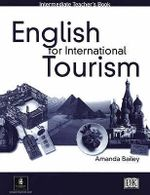 English for International Tourism : Intermediate Teacher's Book - Peter Strutt