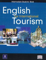 English for International Tourism : Intermediate Coursebook - Peter Strutt