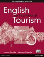 English for International Tourism : Pre-intermediate Workbook - Iwona Dubicka