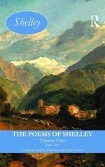 The Poems of Shelley: v. 1 : 1804-1817 - Percy Bysshe Shelley