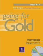 Going for Gold Intermediate Language Maximiser with Key Pack - Sally Burgess